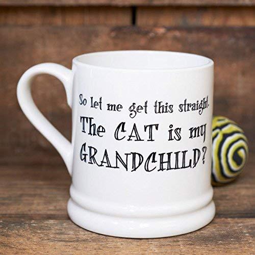 lieve William dus laat me dit duidelijk maken, de kat is mijn kleinkind mok