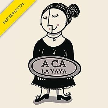 A Ca la Yaya (Instrumental Version) - Single