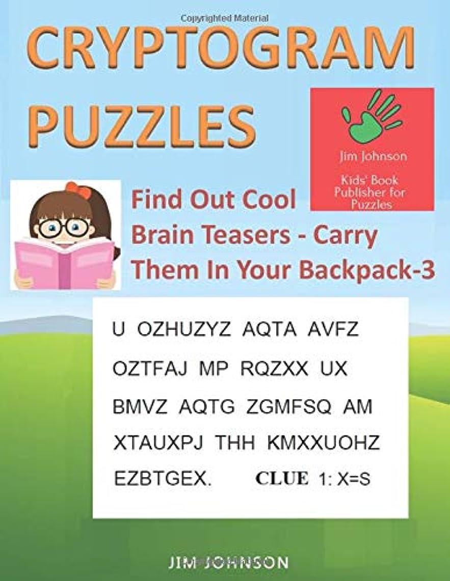 静けさ加害者離婚CRYPTOGRAM PUZZLES LARGE PRINT - Find Out Cool Brain Teasers - Carry Them In Your Backpack - 3