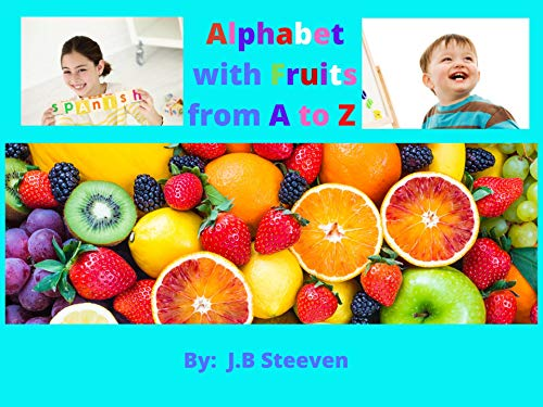 Alphabet with Fruits from A to Z (English Edition)
