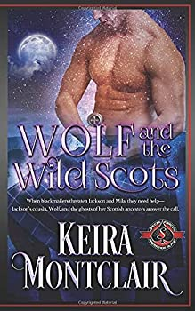 Paperback Wolf and the Wild Scots: (Special Forces: Operation Alpha) Book