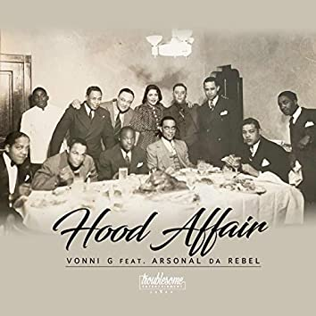 Hood Affair (feat. Arsonal Da Rebel)