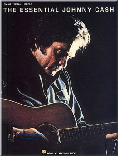 The Essential Johnny Cash - SONGBOOK Piano, Chant et Guitare Partitions pour]
