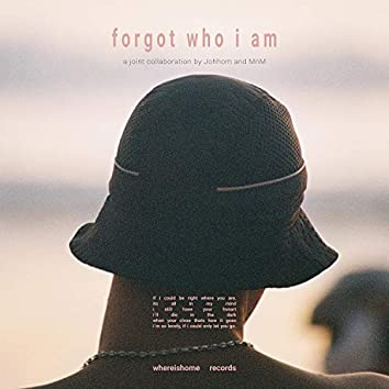 Forgot Who I Am (feat. Mnm)