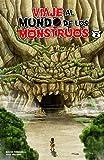 Viaje al Mundo de los Monstruos 2