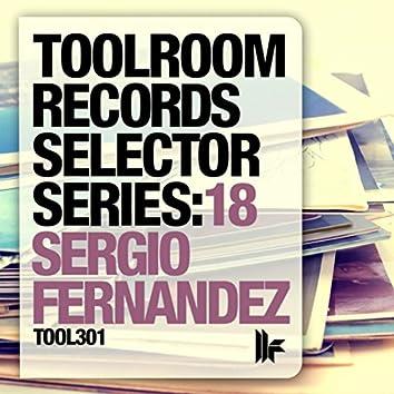 Toolroom Records Selector Series: 18 Sergio Fernandez