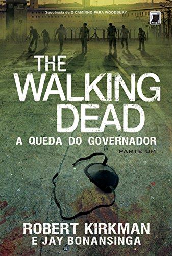 The Walking Dead: A queda do governador (Vol. 3) - Parte 1