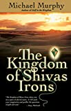 The Kingdom of Shivas Irons: A Novel