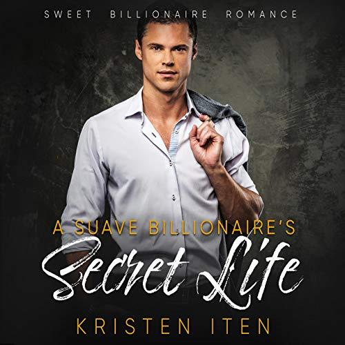 Page de couverture de A Suave Billionaire's Secret Life