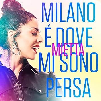Milano è dove mi sono persa