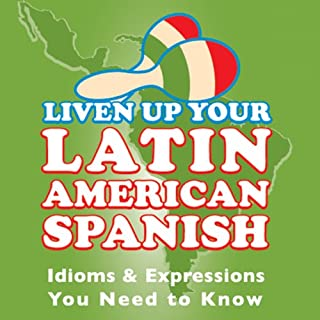 Liven Up Your Latin American Spanish audiobook cover art