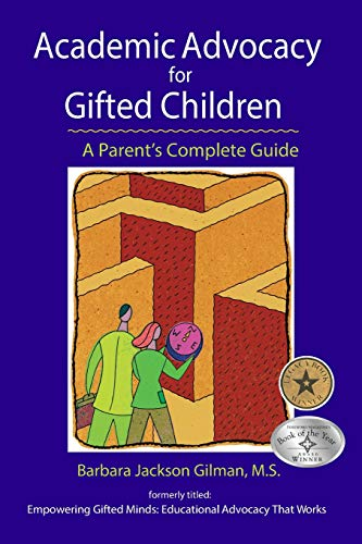 Compare Textbook Prices for Academic Advocacy for Gifted Children: A Parent's Complete Guide Revised Edition ISBN 8580001012711 by Barbara Jackson Gilman