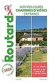 Guide du Routard Nos meilleures chambres d'hôtes en France 2020