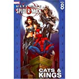 Ultimate Spider-Man - Volume 8 - Cats & Kings