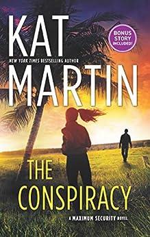The Conspiracy (Maximum Security Book 1) by [Kat Martin]