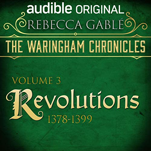 The Waringham Chronicles, Volume 3: Revolutions audiobook cover art
