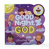 Good Night, God - Lift-a-Flap Board Book Gift for Easter Basket Stuffer, Christmas, Baptism, Birthdays Ages 1-5 (Little Sunbeams)
