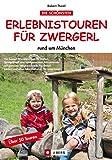 Erlebnistouren für Zwergerl: rund um München