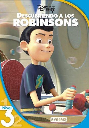 Descubriendo a los Robinson. Lectura Nivel 3 (Leo con Disney)