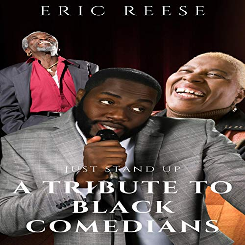 Just Stand Up: A Tribute to Black Comedians Titelbild