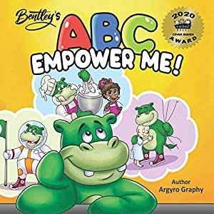 ABC Empower Me: Inspiring Children's Alphabet Book