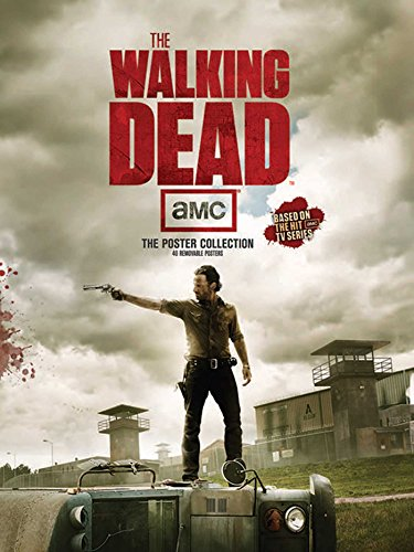 WALKING DEAD: The Poster Collection (Insights Poster Collections)