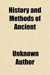 History and Methods of Ancient & Modern Painting (Volume 2)