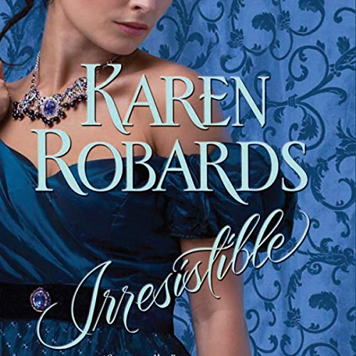 Irresistible     Banning Sisters Trilogy, Book 2              By:                                                                                                                                 Karen Robards                               Narrated by:                                                                                                                                 Anne Flosnik                      Length: 11 hrs and 31 mins     257 ratings     Overall 4.1