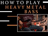 How To Play Heavy Metal Bass 03