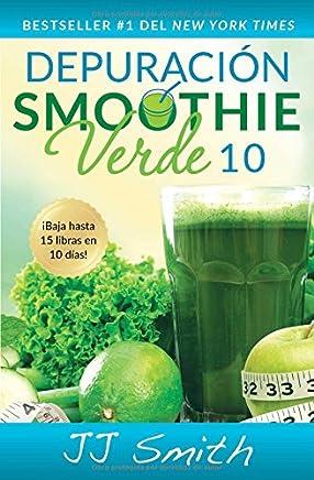 Depuración Smoothie Verde 10 (10-Day Green Smoothie Cleanse Spanish Edition) (Atria