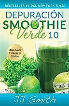 Depuración Smoothie Verde 10 (10-Day Green Smoothie...