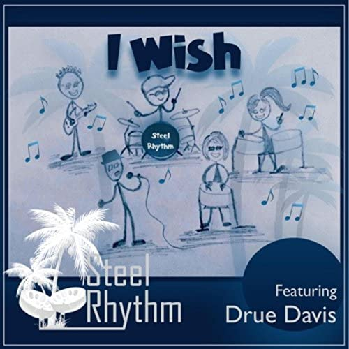 Steel Rhythm feat. Drue Davis