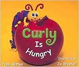 Rigby Literacy: Student Reader Bookroom Package Grade K (Level 4) Curly Is Hungry