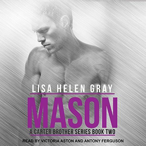 Mason: Carter Brother Series, Book 2