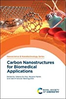 Carbon Nanostructures for Biomedical Applications