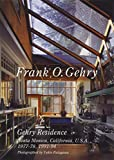世界現代住宅全集 20 フランク・O・ゲーリー ゲーリー邸