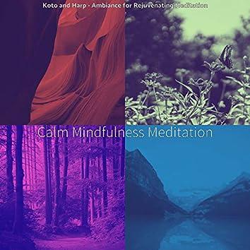 Koto and Harp - Ambiance for Rejuvenating Meditation