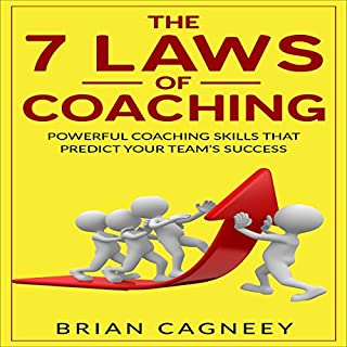 The 7 Laws Of Coaching cover art