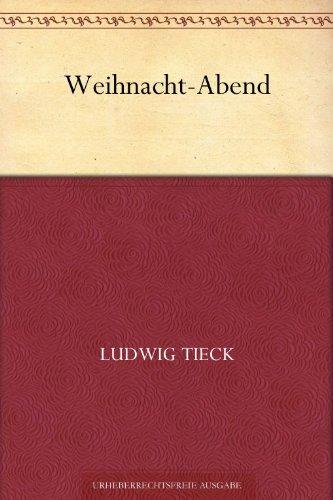 Weihnacht-Abend (German Edition)