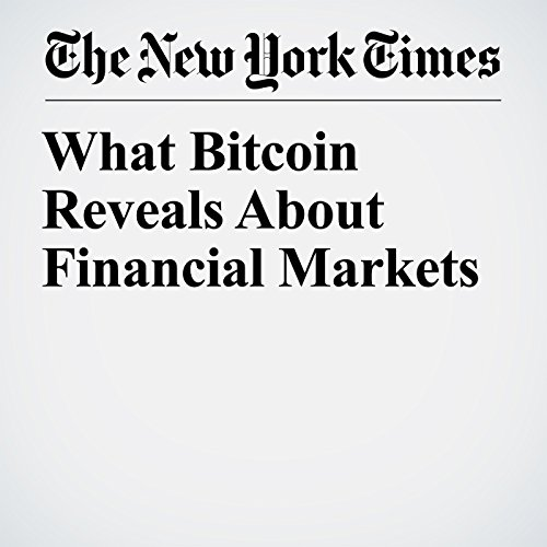What Bitcoin Reveals About Financial Markets copertina
