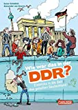 Wie war das in der DDR?: Einblicke in die Zeit des geteilten Deutschland (Sachbuch kompakt und aktuell)