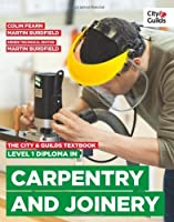 The City & Guilds Textbook: Level 1 Diploma in Carpentry & Joinery by Martin Burdfield Colin Fearn Mike Jones Clayton Rudman(2013-08-13)