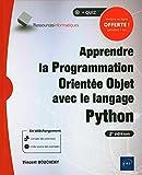 Apprendre la Programmation Orientée Objet avec le langage Python - (avec exercices pratiques et corrigés) (2e édition)