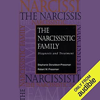 The Narcissistic Family: Diagnosis and Treatment cover art