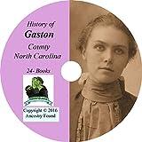 GASTON County, North Carolina - History & Genealogy - 24 Books on CD - Gastonia