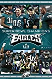 Trends International NFL Philadelphia Eagles - Commemorative Super Bowl LII - Celebration Wall Poster, 22.375' x 34', Premium Unframed Version