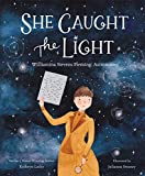 Image of She Caught the Light: Williamina Stevens Fleming: Astronomer