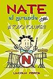 Nate el grande#2. !A todo volumen! (Nate el Grande Cómic)