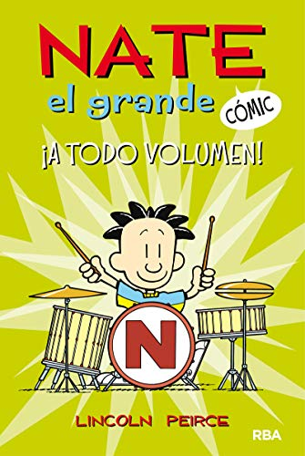 Nate el grande#2. A todo volumen (Nate el Grande Cómic)