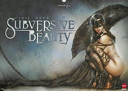 Luis Royo : SUBVERSIVE BEAUTY (Wandkalender 2016 DIN A2 quer): Exklusiver Kalender im spektakulärem Querformat (Monatskalender, 14 Seiten)